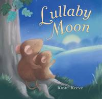 Lullaby Moon by Rosie Reeve