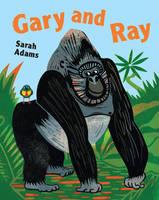 Gary and Ray by Sarah Adams