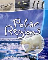 Polar Regions by Steve Parker