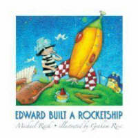 Edward Built a Rocket Ship by Michael Rack