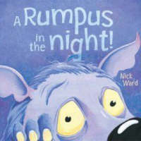 Rumpus in the Night by Nick Ward