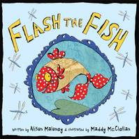 Flash the Fish by Alison Maloney