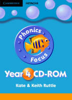 Phonics Focus Year 4 CD-ROM by Kate Ruttle