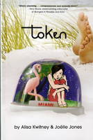 Token (A Minx Title) by Alisa Kwitney, Joelle Jones