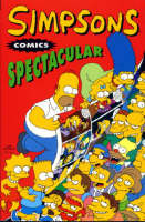 Simpsons Comics Spectacular by Matt Groening