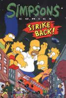 Simpsons Comics Strike Back by Matt Groening
