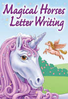 Magical Horses Letter Writing by