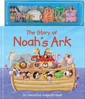 The Story of Noah's Ark An Interactive Magnetic Book by Erin Ranson