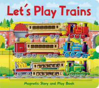 Trains by Alfie Clover, Sally Hopgood