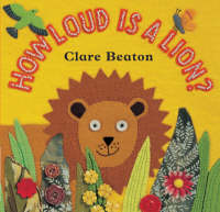 How Loud is a Lion? by Stella Blackstone