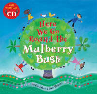 Here We Go Round the Mulberry Bush by Sophie Fatus
