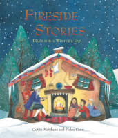 Fireside Stories Tales for a Winter's Eve by Caitlin Matthews