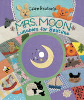 Mrs Moon Lullabies for Bedtime by Dana Kletter