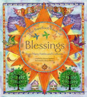 The Barefoot Book of Blessings From Many Faiths and Cultures by Sabrina Dearborn