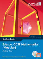 Edexcel GCSE Maths 2006 Modular Higher Student Book and Active Book Modular Higher Student Book and Active Book by Tony Clough, Trevor Johnson, Rob Summerson, Michael Flowers
