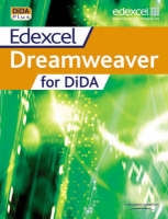 Edexcel DiDA: Dreamweaver for DiDA by Jane McNeill