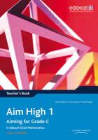 Aim High Teacher's Book Aiming for Grade C in Edexcel GCSE Mathematics by Trevor Johnson, Tony Clough
