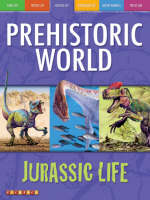 Prehistoric World Jurassic Life by