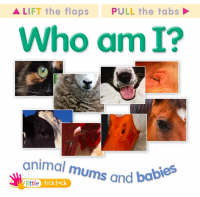 Who am I? Animal Mums and Babies by
