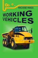 Working Vehicles by Frances Ridley