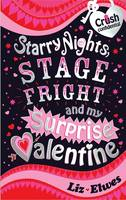 Starry Nights, Stage Fright and My Surprise Valentine by Liz Elwes