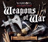 Weapons of War From Axes to War Hammers, Weapons from the Age of Hand-to-hand Fighting by Rupert Matthews