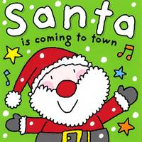 Santa is Coming to Town by