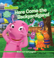 Here Come the Backyardigans! by Nickelodeon