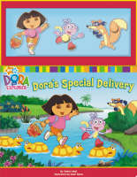 Dora's Special Delivery by Nickelodeon