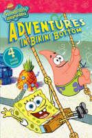Adventures in Bikini Bottom by Nickelodeon