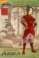 The Earth Chronicles Tale of Azula by Nickelodeon
