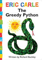 The Greedy Python by Eric Carle