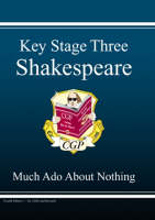 KS3 English Shakespeare Text Guide - Much Ado About Nothing by CGP Books