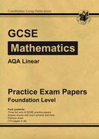 GCSE Maths AQA B (Linear) Practice Papers - Foundation (A*-G Resits) by CGP Books