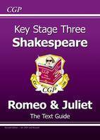 KS3 English Shakespeare Text Guide - Romeo and Juliet by CGP Books
