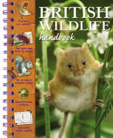 British Wildlife Handbook by Camilla de la Bedoyere