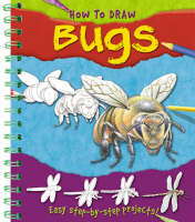How to Draw Bugs by Lisa Regan