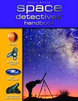 Space Detectives Handbook by Sue Becklake