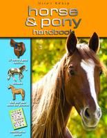 Horse and Pony Handbook by Camiila La Bedoyere