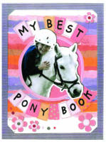 My Best Pony Book by Jay Sanders
