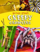 Creepy Crawlers by Lynn Higgins-Cooper