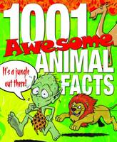 1001 Awesome Animal Facts by Marc Powell