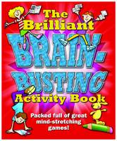 The Brilliant Brain Busting Activity Book by Susan Chadwick, Dave Peet