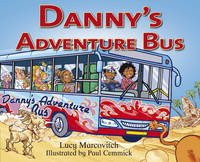 Danny's Adventure Bus by Lucy Marcovitch
