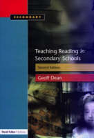 Teaching Reading in the Secondary Schools by Geoff Dean