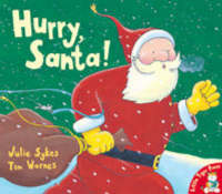 Hurry, Santa! by Julie Sykes