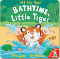 Bathtime, Little Tiger by Julie Sykes