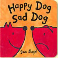 Happy Dog Sad Dog by Sam Lloyd