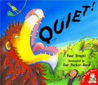 Quiet! by Paul Bright