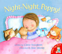 Night-night,Poppy! by Claire Freedman, Jane Massey